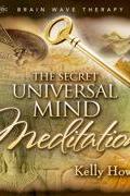A Titok - az Egyetemes Bölcsesség meditációja