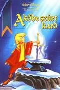 A kőbe szúrt kard (The Sword in the Stone)