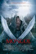 Mongol (The Rise of Genghis Khan) 2007.