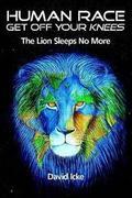 David Icke - Az oroszlán nem alszik többé