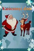 Karácsonyi álom (We wish You a Merry Xmas)