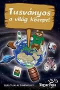 A világ közepe - Tusványos 2012