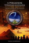 A piramisok titkainak leleplezése (La révélation des pyramides)