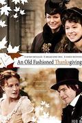 Régimódi hálaadás (An Old Fashioned Thanksgiving)