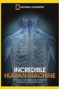 Lenyűgöző gépezet - A működő emberi test (Incredible Human Machine)