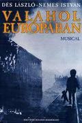 Valahol Európában (színdarab)