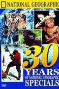 National Geographic - 30 év válogatott filmjei