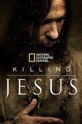 Megölni Jézust (Killing Jesus)