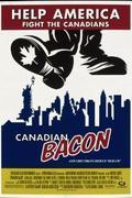 Pajzs a résen, avagy a tökéletlen erő /Canadian Bacon/