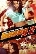 Honey 2. /Honey 2/