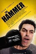 A kalapács /The Hammer/ 2007.