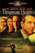 A félelem órái /Desperate Hours/ 1990.