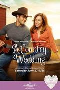 Volt egyszer egy szerelem (A Country Wedding, 2015)