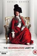 Lady W botrányos élete (The Scandalous Lady W)