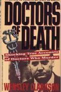 Haláldoktorok a történelemben /Doctors Of Death/