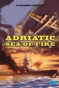 Lángok az Adrián /Flammes sur l'Adriatique/