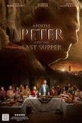 Péter apostol és az utolsó vacsora (Apostle Peter and the Last Supper)