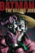 Batman: A gyilkos tréfa (Batman: The Killing Joke) 2016.