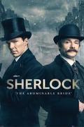 Sherlock: A szörnyű menyasszony /Sherlock: The Abominable Bride/