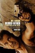 Az utolsó emberig (Blood Father) (2016)