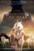Longwood legendája (The Legend of Longwood)