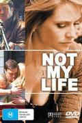 Nem az én életem /Not My Life/