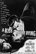 Halálcsók /A Kiss Before Dying/ 1956.