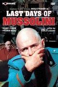 Mussolini végnapjai /Mussolini: Ultimo atto/