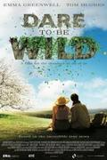 A vadon kertje (Dare to Be Wild)