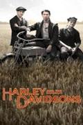 Harley és a Davidson fiúk (Harley and the Davidsons)