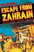 Menekülés Zahrainból /Escape from Zahrain/