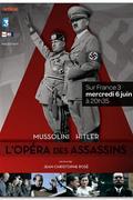 Mussolini és Hitler: közel, mégis távol (Hitler-Mussolini: The Killers Opera)