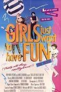 Édenkert a javából /Girls Just Want to Have Fun/