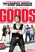 A verda horda - Adj el, vagy hullj el! /The Goods: Live Hard, Sell Hard/