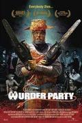Gyilkos mulatság /Murder Party/