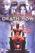 Levél a halálsorról /Letter From Death Row/