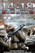1914-18: a mészárlás négy éve /14-18: The Noise and the Fury/