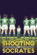 Cselezd ki Szókratészt (Shooting for Socrates)