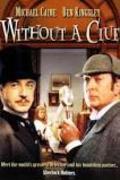 Sherlock és én /Without a Clue/
