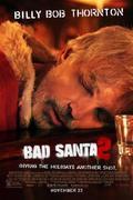 Tapló Télapó 2. /Bad Santa 2/