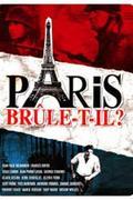 Párizs ég? (Paris brule-t-il?)
