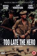 Megsemmisítését elrendelem  (Too Late the Hero)