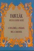 Fabulák - Heltai Gáspár Mesél (1987)