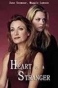 Idegen szív /Heart of a Stranger/