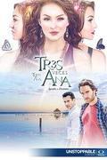 Ana három arca /Tres Veces Ana/