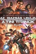 Az igazság ligája a Tini Titánok ellen (Justice League vs. Teen Titans)
