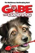 Gabe, a négylábú Cupido /Gabe the Cupid Dog/