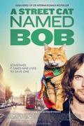 Bob, az utcamacska (A Street Cat Named Bob, 2016)