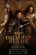 A sas és a sárkány /Tian jiang xiong shi/Dragon Blade/