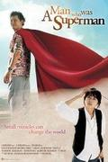 Egy ember, aki Superman volt - (Superman ieotdeon sanai) (2008)